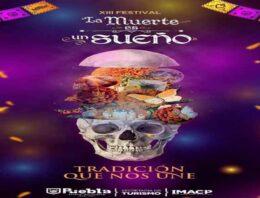 Inaugura Ayuntamiento de Puebla la decimotercera edición del Festival La Muerte es un Sueño