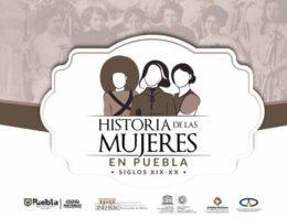 Gobierno de la Ciudad presenta ciclo de conferencias sobre historia de las mujeres en Puebla
