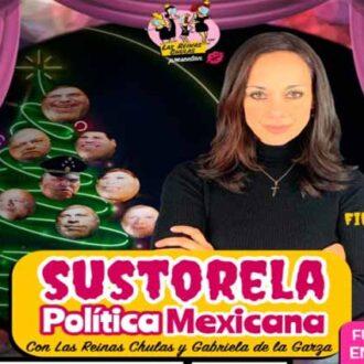 """""""SUSTORELA POLÍTICA MEXICANA"""""""