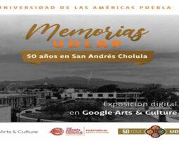 Memorias UDLAP: La exposición conmemorativa de los 50 años del campus en San Andrés Cholula