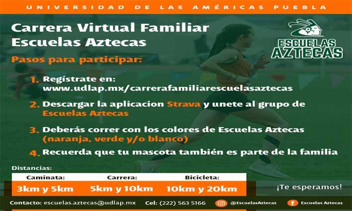 Vivan el reto de la Primera Carrera virtual familiar de Escuelas Aztecas