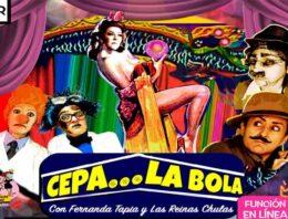 """""""CEPA… LA BOLA"""""""