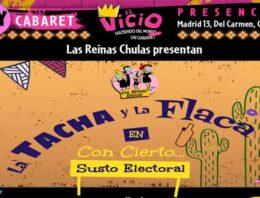 """""""LA TACHA Y LA FLACA en Con cierto… Susto Electoral"""""""