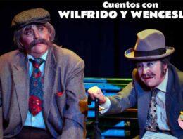 """""""Cuentos con Wilfrido y Wenceslao"""""""