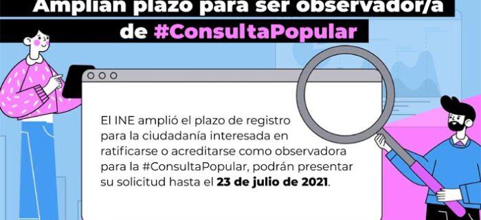 23 de julio, último día para registrarse como observador de la Consulta Popular